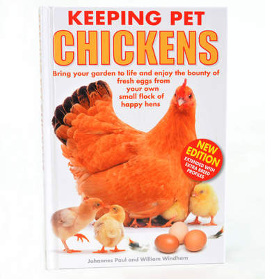 Keeping Pet Chickens door Johannes Paul en William Windham