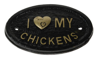 'I Love my Chickens' skilt